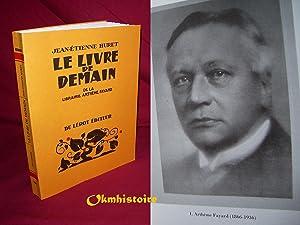 Le livre de demain: HURET ( Jean-Etienne )