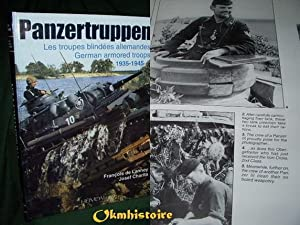 PANZERTRUPPEN - Les Troupes Blindees Allemandes ---------- German Armored Troops 1935-1945: Lannoy ...