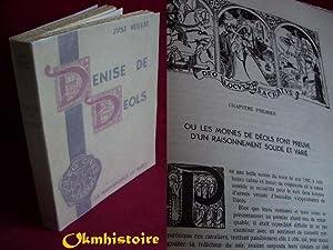 Denise de Déols. Esquisse historique sur le Bas-Berri 1187-1189. Edition ornée de 36 ...