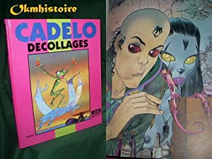 Cadelo - Decollages: Cadelo