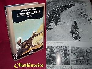 L'EMPIRE ECARTELE 1936-1946 ( L'aventure coloniale de la France. [ sous la direction de ...