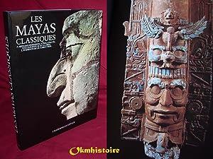 Les MAYAS CLASSIQUES.: ARELLANO HERNANDEZ (