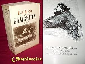 Lettres de Gambetta 1868-1882 - Recueillies et annotées par Daniel Halévy et Emile ...