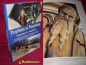 Prophètes et prophéties . Histoires et tradition . Les prophètes dans l'...