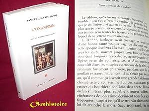 L'Onanisme: Tissot ( Samuel-Auguste ) [ Préface de Christophe Calame