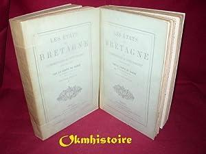 Les Etats de Bretagne et l'administration de cette province jusqu'en 1789 . 2 volumes&#...