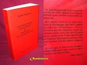 Dictionnaire analytique et critique de la résistance: FIGUERAS ( André )