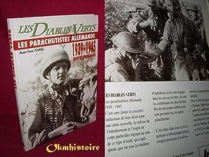 Les Diables Verts. Les Parachutistes Allemands .: NASSE ( Jean-yves