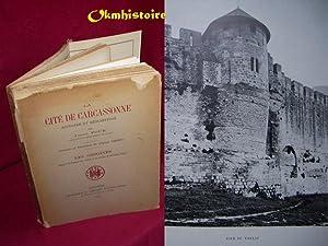 La cité de Carcassonne . Histoire et description . TOME 1 : Les origines: Poux ( Joseph )