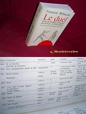 Le Duel dans la société Francaise des XVIe -XVIIe Siècles -- Essai de ...