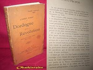 L'esprit public en Dordogne pendant la Révolution: LABROUE ( Henri )