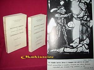 Bibliographie commentée des sources d'une histoire de la cathédrale de Troyes. 2...
