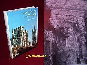 AQUITAINE GOTHIQUE: GARDELLES ( Jacques. )