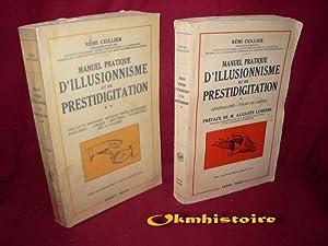 Manuel pratique d'illusionnisme et de prestidigitation. Préface de M. Auguste Lumi&...