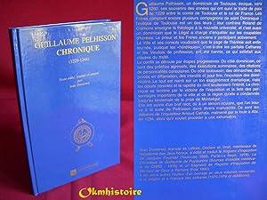 Guillaume Pelhisson : Chronique ( 1229-1244 ), suivie du récit des troubles d'Albi: ...