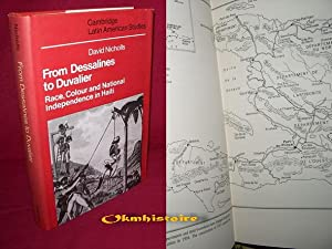 FROM DESSALINES TO DUVALIER . Race, colour and national independence in Haiti.
