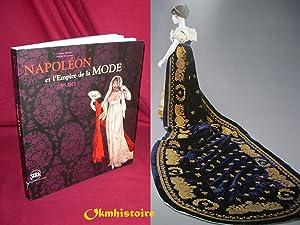 Napoléon et l'Empire de la mode : 1795-1815: LANCASTER ( Martin ) & BARRETO ( Cristina )