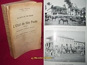 Au pays de l'or rouge - L'ETAT DE SAO PAULO ( Brésil ) Ses resources - Ses progr&...
