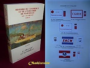 La Transat et Marseille . ****** TOME 11 de L'Histoire du Commerce et de l'Industrie de ...