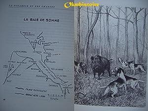 LA PICARDIE ET SES CHASSES. En appendice: La faune et l'avifaune en Picardie. Quelques plans ...