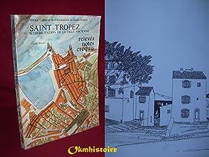 SAINT TROPEZ . Réhabilitation de la ville ancienne. Relevés, notes et croquis.: ...