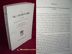 LA VIE UNIVERSITAIRE A PARIS: COLLECTIF [ Boyer - Caullery - Croiset - Durkheim - Gautier - Havet -...