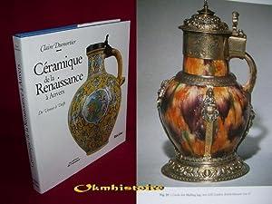 Céramique de la Renaissance à Anvers. De Venise à Delft: Dumortier ( Claire )