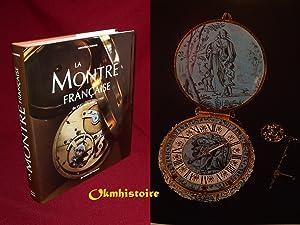La montre Française du XVIe siècle jusqu'à: CHAPIRO ( Adolphe