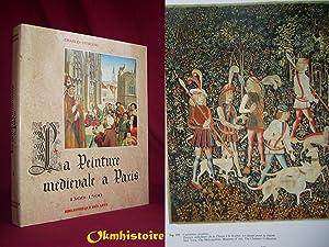La peinture médiévale à Paris. 1300-1500 -------- TOME 2: STERLING ( Charles )