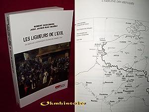LES LIGUEURS DE L'EXIL . le refuge catholique français après 1594: DESCIMON ( ...