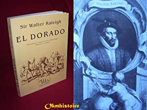 EL DORADO. [ The discovery of the Large , Rich , and Beautiful Empire of Guiana , with a relation...