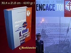 HISTORIQUE DES FORCES NAVALES FRANÇAISES LIBRES .: BOUCHI-LAMONTAGNE ( André