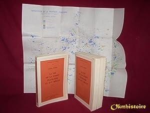 La vie de la Forêt Française au XVIe siècle ---------- 2 Volumes / 2: ...