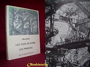 Piranèse, les Vues de Rome, les Prisons: WILTON-ELY ( John ) [ Traduction de Michael Callum ...