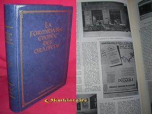 La formidable épopée des Oraniens . Le livre d'or de l'Oranie . --------- R...