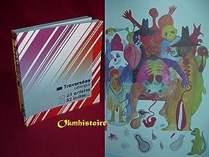 Traversées - Catalogue - 23 artistes - 52 invités . [ Musee d'art Moderne de la ...