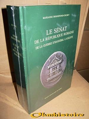 Le Sénat de la République romaine de la guerre d'Hannibal à Auguste : ...
