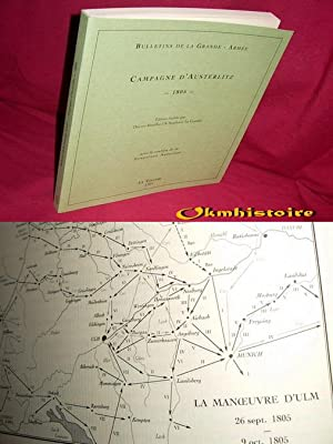 Bulletins de Builletins de La Grande Armée - Campagne d'Austerlitz - 1805 -: ROUILLARD ...