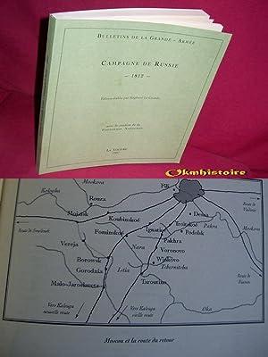 Bulletins de la Grande Armée, Campagne de Russie ( 1812 ).: GUIBERT ( Florent )