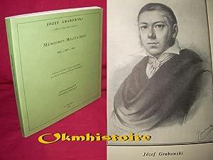 Mémoires militaires de J. Grabowski, officier à l'état-major impé...