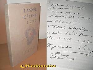 L'Année Céline 1992. Revue d'actualité - Texte - Chronique - ...
