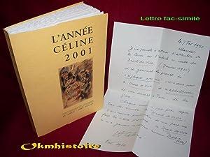 L'année Céline 2001 . Revue d'actualité célinienne. ---- ...