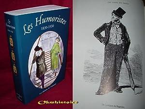 Les humoristes 1830-1930 - Suivi de L'essence du Rire par Charles Baudelaire: DHAINAULT ( ...
