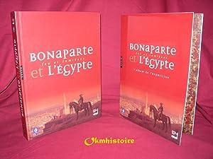 Bonaparte et l'Egypte : Feu et lumières --------- + Album de l'exposition: ...