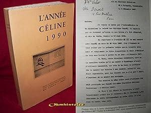 L'Année Céline 1990. ---- N° 1 ---- Revue d'actualité - Texte - ...
