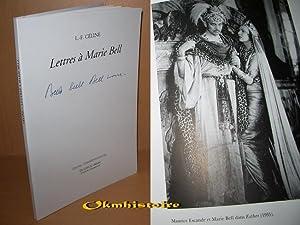 Lettres à Marie Bell: Céline ( Louis