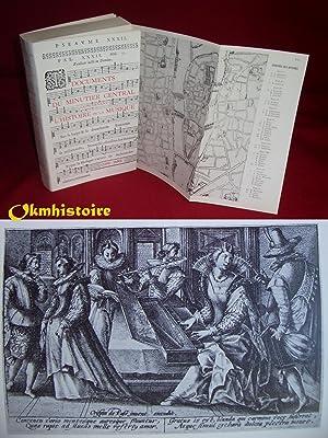 Documents du minutier central concernant l'histoire de la musique. ( 1600-1650. ) -------- ...