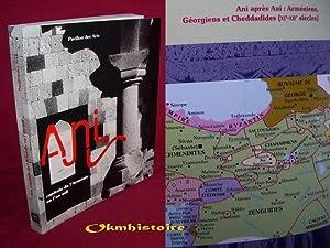 ANI , capitale de l'Arménie en l'an mil: Kévorkian ( Raymond ) et Collectif
