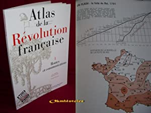 ATLAS DE LA REVOLUTION FRANCAISE . ---------- TOME 1 : Routes et communications