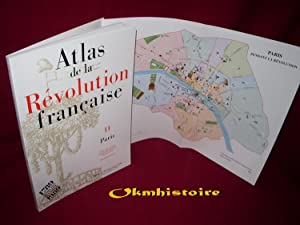 ATLAS DE LA REVOLUTION FRANCAISE . ---------- TOME 11 : Paris